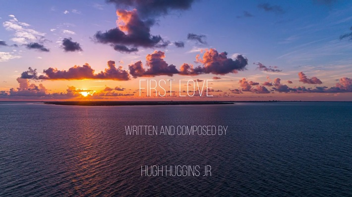 Hugh Hugginsjr—First Love