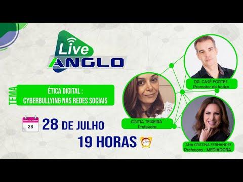 LIVE ANGLO - Ética digital : Cyberbullying nas redes sociais