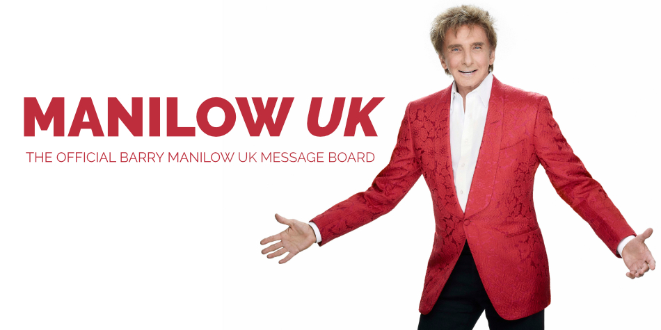 The Official Barry Manilow UK Message Board