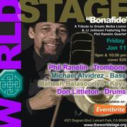 """PHIL RANELIN """"Bonafied"""" Tribute Concert @ The 'new' World STAGE"""
