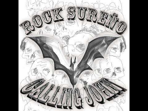 Rock sureño - Calling John