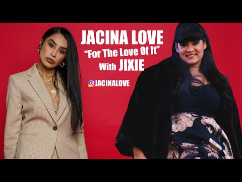 Jixie Interview with Jacina LOVE | For The Love Of It