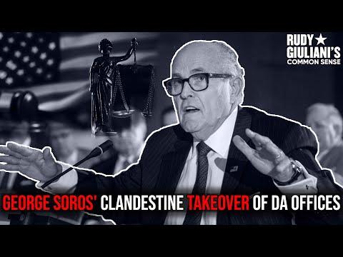 George Soros' Clandestine Takeover Of DA Offices | Rudy Giuliani | Ep. 53