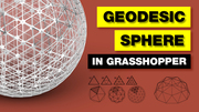 Geodesic Sphere in Grasshopper