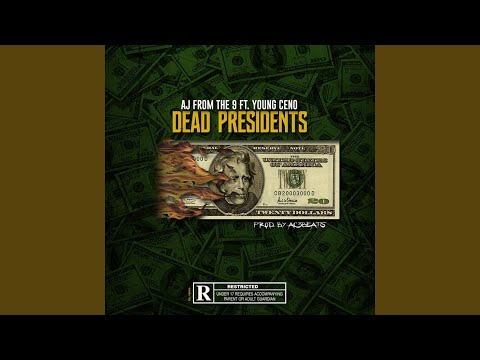 """AJ From The 9 Enlists Young Ceno On His Latest Effort """"Dead Presidents"""""""