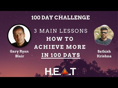 Gary Ryan Blair 100 Day Challenge 3 Main Lessons on How To Achieve More in 100 Days