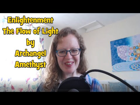enlightenment The Flow of Light by Archangel Amethyst