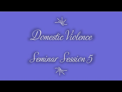 "Domestic Violence Seminar Session 5 (""Armor of Bitterness"") on 8-3-2020"