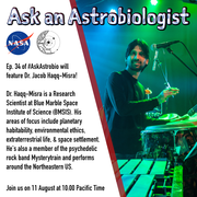 Ask an Astrobiologist with Dr. Jacob Haqq-Misra