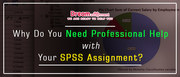 Why do you need professional help with your SPSS assignment?