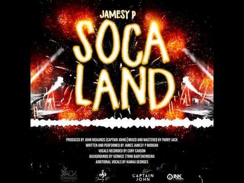 """Jamesy P - Soca Land """"2019 Soca"""" (Trinidad)"""