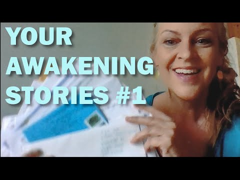 Your Awakening Stories #1