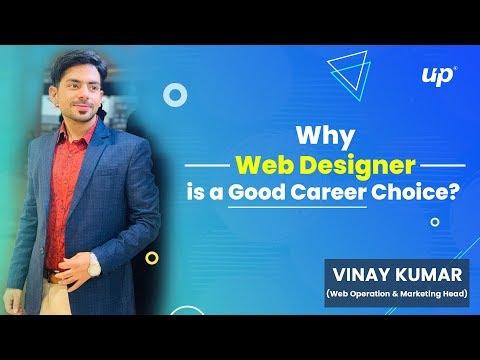 Why Web Designer is a Good Career Choice?