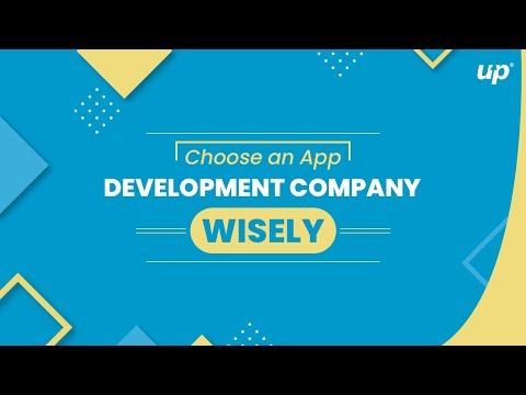 Choose an App Development Company Wisely