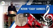 """Live Stream -- The Funeral Service of Nervin """"Teach"""" Saunders"""