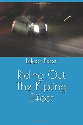 Riding Out the Kipling Effect