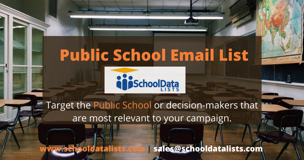 Promote Your Business To Public Schools With High Accuracy