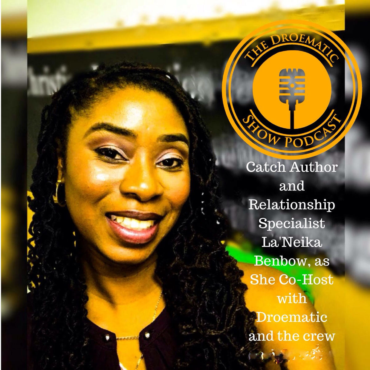 "Droematic Show Podcast - Episode 3 - ""Hashtag"" Relationship Goals Part 1"