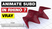 SubD Animation in Vray Next for Grasshopper & Rhino 7 WIP