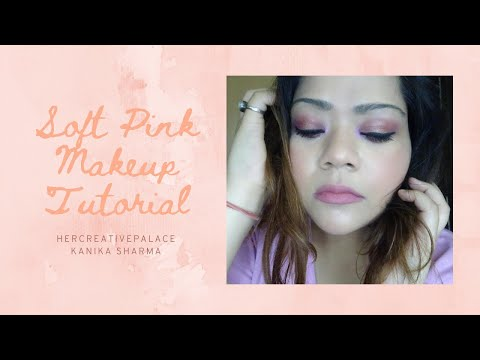Daytime Brunch makeup Look idea | Soft Pink Makeup Tutorial |  Kanika Sharma