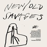 """นิทรรศการ """"New/Old Savages"""""""