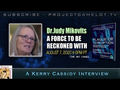 Project Camelot: Dr. Judy Mikovits -  A Force To Be Reckoned With