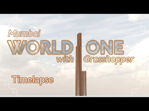 World One with Grasshopper Timelapse