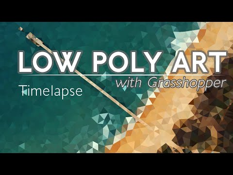 Low Poly Art with Grasshopper Timelapse