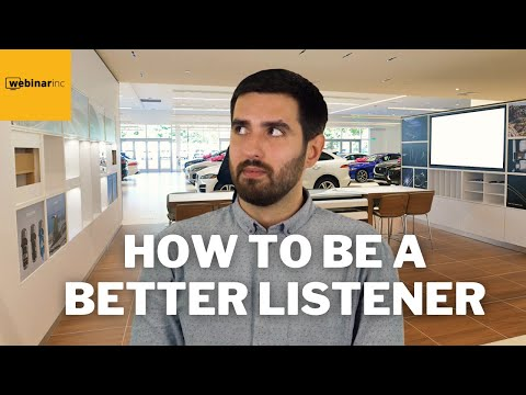 How To Be A Better Listener - Daily Tips to Successfully Sell Cars at a Dealership