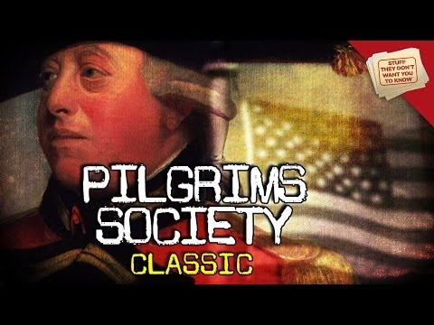 What is the Pilgrims Society?   CLASSIC   @ConspiracyStuff