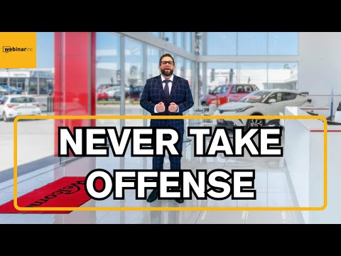 Never Take Offense - Daily Tips to Successfully Sell Cars at a Dealership