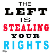 The left is stealing your rights