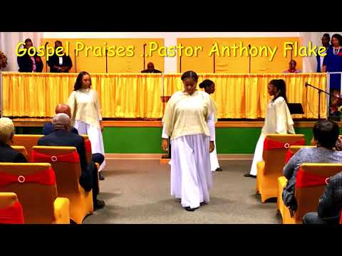 Gospel Praises Orignal Songs   Pastor Anthony Flake