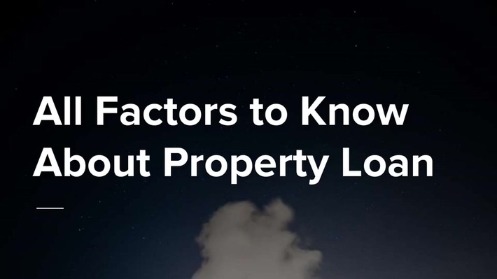 All About Property Loan
