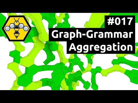 Wasp for Grasshopper #101 - Tutorial #017: Graph- Grammar Aggregation