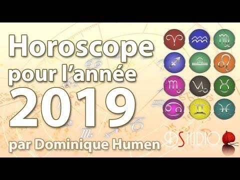 Horoscope pour l'année 2019 par Dominique Humen