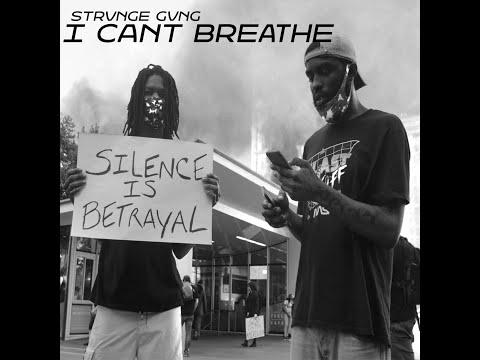 Strvnge Gvng - I Can't Breathe!!! (Official Music Video) [EXPLICIT]
