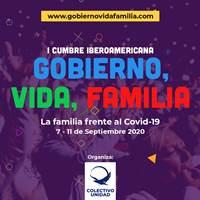 I Cumbre Iberoamericana: Gobierno, Vida, Familia