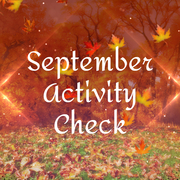 September Activity Check