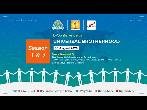 E-Conference on UNIVERSAL BROTHERHOOD - Session 1 & 2