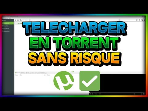 ✔️ COMMENT TÉLÉCHARGER EN TORRENT SANS RISQUE ! ✔️