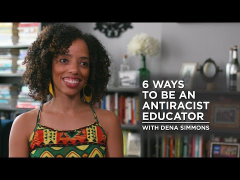 6 Ways to be an Antiracist Educator
