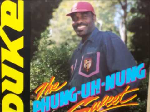 Mighty Duke - The Phung-Uh-Nung Sweet