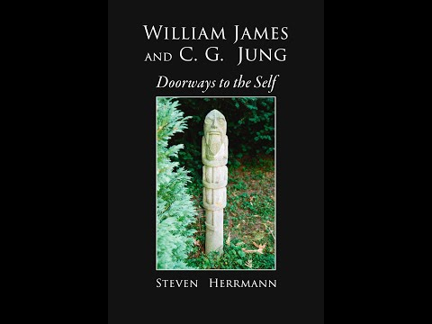 Catching a Fourth Wind: William James and C. G. Jung and Doorways to the Self