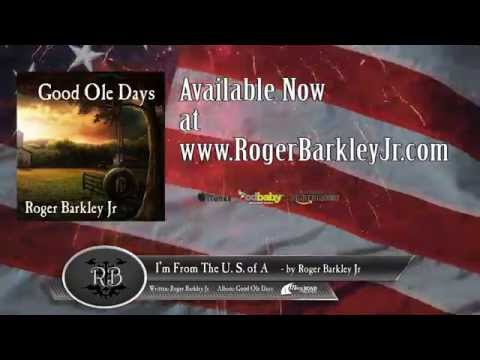 I'm from the U.S. of A.  - Roger Barkley Jr