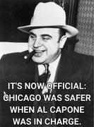 Chicago was safer when he was in charge