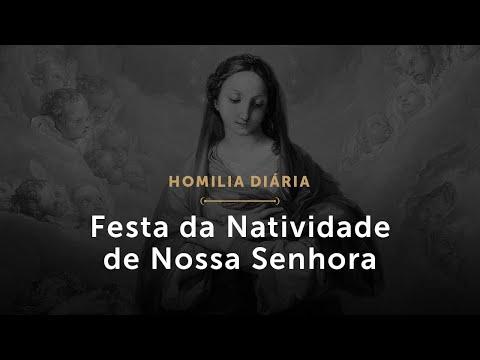 Festa da Natividade de Nossa Senhora (Homilia Diária.1573)