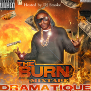 The Burn Mixtape - Hosted by DJ Smoke