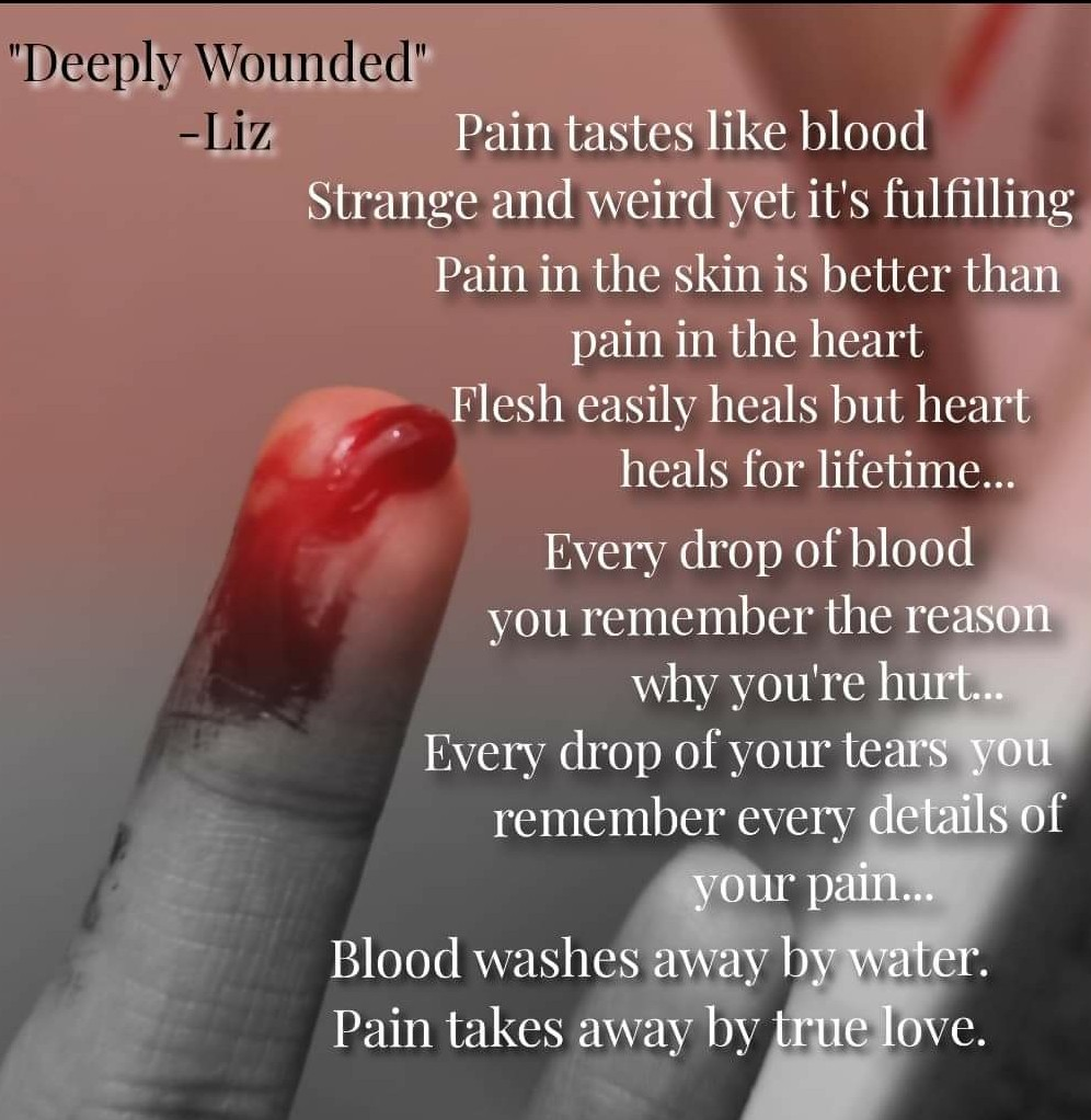 Deeply Wounded -Liz