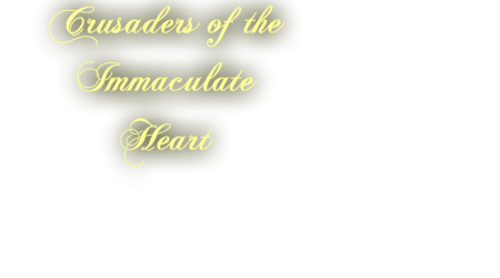 Crusaders of the Immaculate Heart